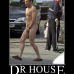 demotivational dr house