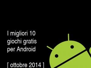 migliori-giochi-gratis-android-2014