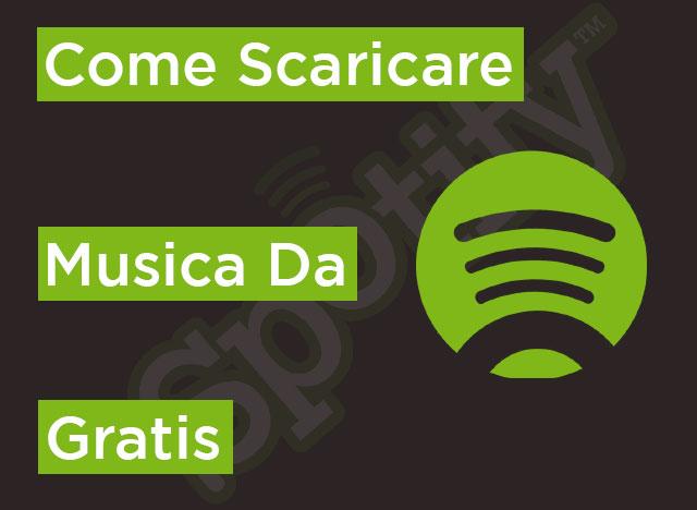 come scaricare spotify gratis sul pc